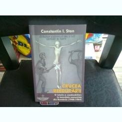 CRUCEA REEDUCARII - CONSTANTIN I. STAN