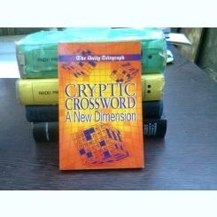 Cryptic crossword. A new dimension    (cuvinte incrucisate criptate)