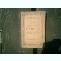 Culegere de fabule - A. Donici, G. Asachi, D. Tichindel, I. Heliade-Radulescu