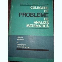 Culegere de probleme de analiza matematica de Mariana Craiu si Marcel Rosculet