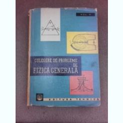 Culegere de probleme de fizica generala - V.L. Ghinsburg  Vol.II