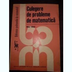 Culegere De Probleme De Matematica - Mihai Cocuz