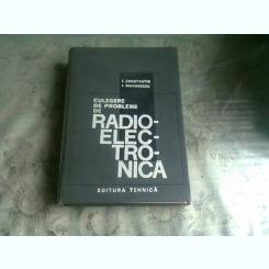 CULEGERE DE PROBLEME DE RADIOELECTRONICA - I. CONSTANTIN