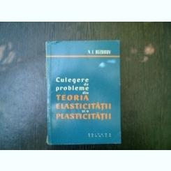 Culegere de probleme din teoria elsticitatii si a plasticitatii - N. I. Bezuhov
