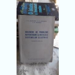 CULEGERE DE PROBLEME REFERITOARE LA RETELELE SISTEMELOR ELECTRICE - A.A. GLAZUNOV