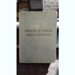 CULEGERE DE PROBLEME SI EXERCITII DE ANALIZA MATEMATICA - B.P. DEMIDOVICI