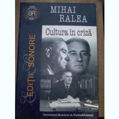 Cultura in criza-Mihai Ralea