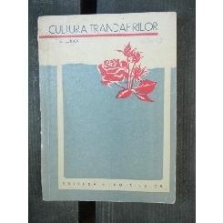 CULTURA TRANDAFIRILOR - E. LUBAN