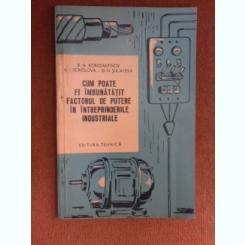 Cum poate fi imbinatatit factorul de putere in intreprinderile industriale - B.A. Konstantinov