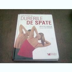 CUM SCAPAM DE DURERILE DE SPATE - JIM SI PHIL WHARTON
