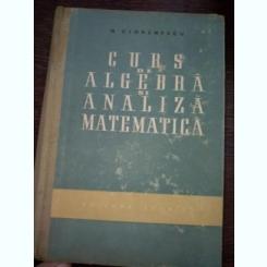Curs de algebra si analiza matematica- N. Cioranescu