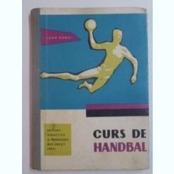 CURS DE HANDBAL de IOAN KUNST ,