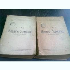CURS DE MATEMATICI SUPERIOARE - ION GH. SABAC    2 VOLUME