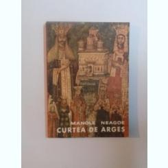CURTEA DE ARGES DE MANOLE NEAGOE 1968