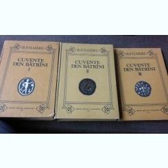 CUVENTE DEN BATRANI - B.P. HASDEU 3 VOLUME
