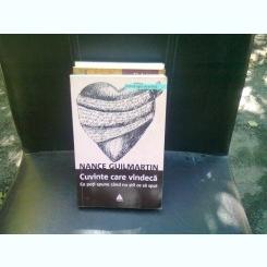 CUVINTE CARE VINDECA - NANCE GUILMARTIN