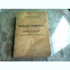 D D NEGULESCU - ORDONANTELE PRESIDENTIALE DE REFERAT - TRATAT TEORETIC SI PRACTIC 1942