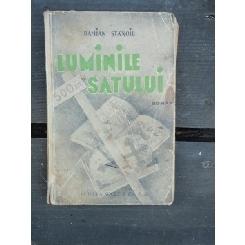 DAMIAN STANOIU - LUMINILE SATULUI