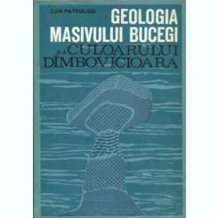 Dan Patrulius - Geologia Masivului Bucegi si a Culoarului Dimbovicioara