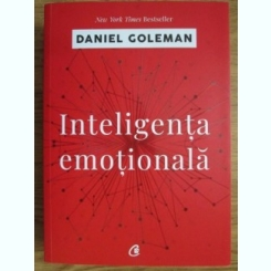 Daniel Goleman - Inteligenta emotionala
