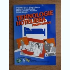 Daniela Anca Stanciulescu - Tehnologie hoteliera,front office