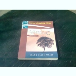 DATA STRUCTURES AND ALGORITHM ANALYSIS IN C++ - MARK ALLEN WEISS  (CARTE IN LIMBA ENGLEZA)