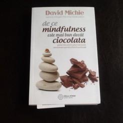 De ce mindfulness este mai bun decat ciocolata - David Michie