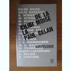 DE LA CILIBI MOISE LA PAUL CELAN - ANTOLOGIE