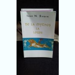 DE LA MYTHOS LA LOGOS - IOAN N. ROSCA