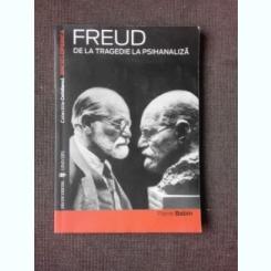 De la tragedie la psihanaliza - Freud
