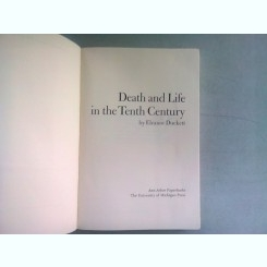 DEATH AND LIFE IN THE TENTH CENTURY - ELEANOR DUCKETT