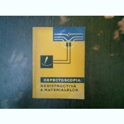 Defectoscopia nedistructiva a materialelor - S. T. Nazarov
