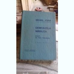 DEMOAZELA MARIUTA - MIHAIL JORA  BALET IN TREI TABOURI/PARTITURA