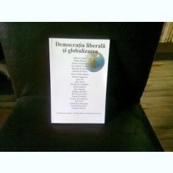 DEMOCRATIA LIBERALA SI GLOBALIZAREA - GRAHAM WATSON