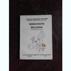 DEMOCRATIE BELGIANA - CHARLES FERDINAND NOTHOMB