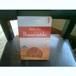 DEMONII VANTULUI - DANIELA ZECA