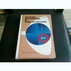 DEPANAREA RECEPTOARELOR DE RADIO SI TELEVIZIUNE -