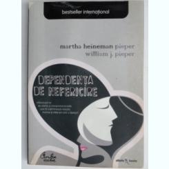 DEPENDENTA DE NEFERICIRE DE MARTHA HEINEMAN PIEPER , WILLIAM J. PIEPER