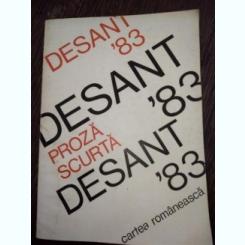 DESANT '83 -ANTOLOGIE DE PROZA SCURTA SCRISA DE AUTORI TINERI