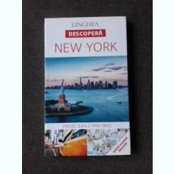 DESCOPERA NEW YORK, GHID LINGHEA