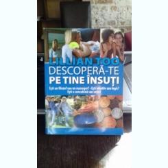 DESCOPERA-TE PE TINE INSUTI - LILLIAN TOO