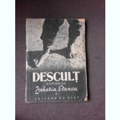 DESCULT - ZAHARIA STANCU  VOL.I