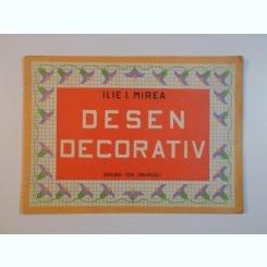 DESEN DECORATIV - ILIE I. MIREA