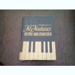 DESPRE ARTA PIANISTICA - H.G. NEUHAUS
