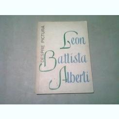 DESPRE PICTURA - LEON BATTISTA ALBERTI