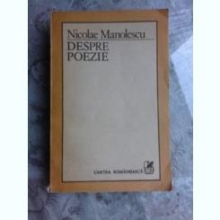 DESPRE POEZIE - NICOLAE MANOLESCU