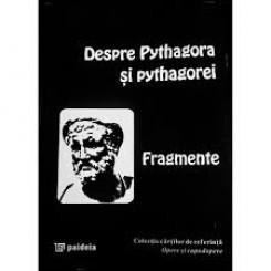 DESPRE PYTHAGORA SI PYTHAGOREI, FRAGMENTE