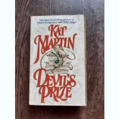 DEVIL'S PRIZE - KAT MARTIN  (CARTE IN LIMBA ENGLEZA)