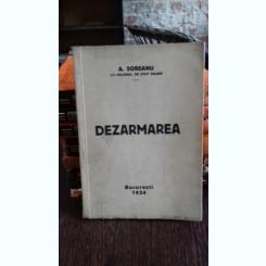 DEZARMAREA - A. SOREANU