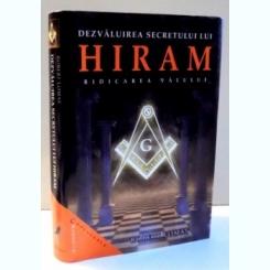 DEZVALUIREA SECRETULUI LUI HIRAM , RIDICAREA VALULUI DE ROBERT LOMAS